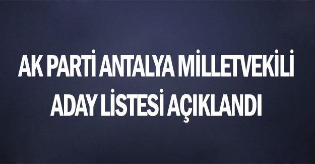 AK Parti Antalya milletvekili aday listesi açıklandı