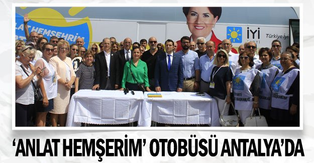 'Anlat Hemşerim' otobüsü Antalya'da