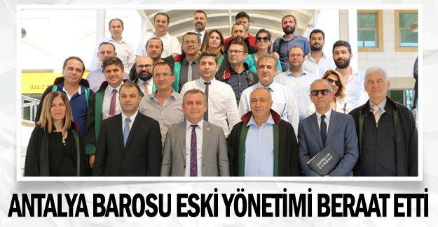 Antalya Barosu eski yönetimi beraat etti