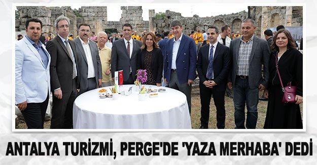 Antalya turizmi, Perge'de 'yaza merhaba' dedi