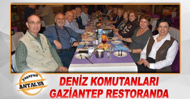 Deniz Komutanları Gaziantep Restoranda