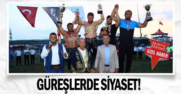 Güreşlerde siyaset!