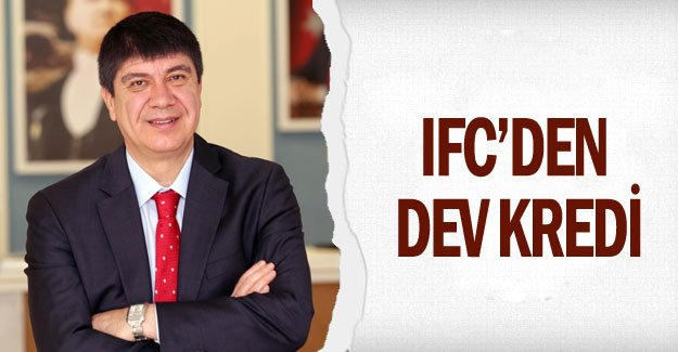 IFC'den dev kredi