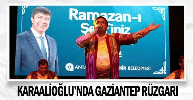 Karaalioğlu'nda Gaziantep rüzgarı