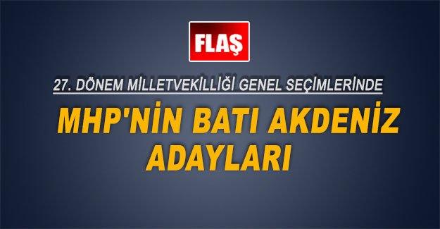 MHP'nin Batı Akdeniz adayları
