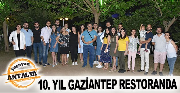 10. yıl Gaziantep Restaurant'a