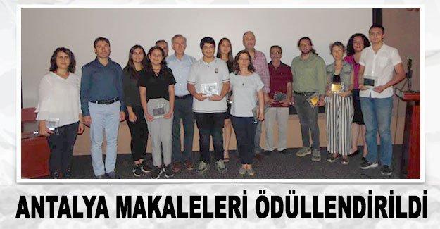 Antalya makaleleri  ödüllendirildi