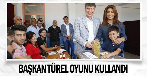 Başkan Türel oyunu kullandı