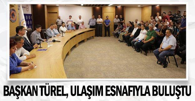 Başkan Türel, ulaşım esnafıyla buluştu