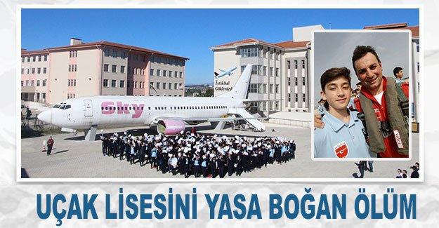 Uçak Lisesini yasa boğan ölüm