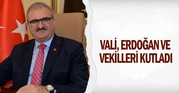 Vali, Erdoğan ve vekilleri kutladı