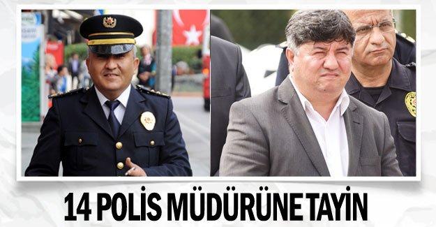 14 polis müdürüne tayin