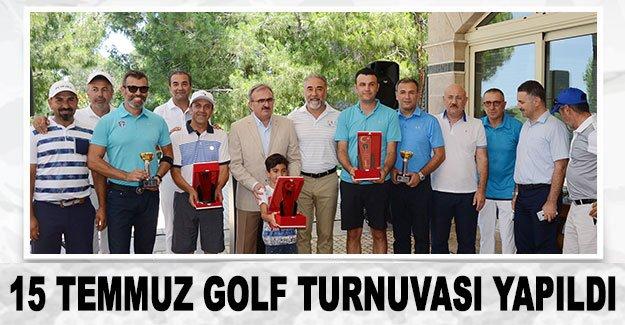 15 Temmuz Golf Turnuvası yapıldı
