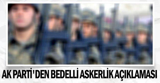 AK Parti'den son dakika bedelli askerlik açıklaması