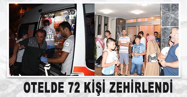 Otelde 72 kişi zehirlendi
