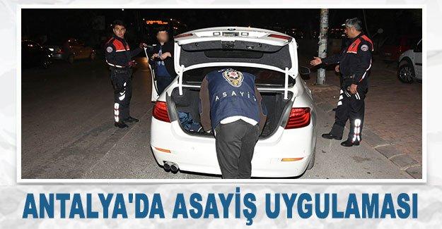 Antalya'da asayiş uygulaması