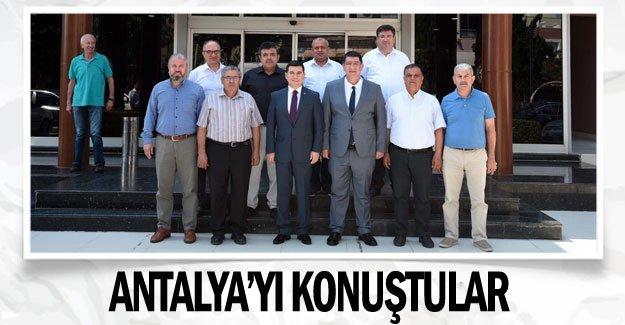 Antalya'yı konuştular