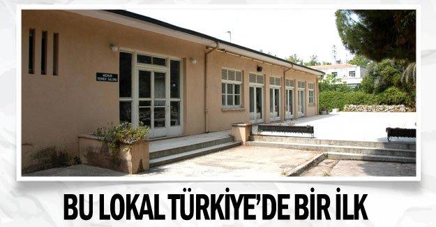 Bu lokal Türkiye'de bir ilk