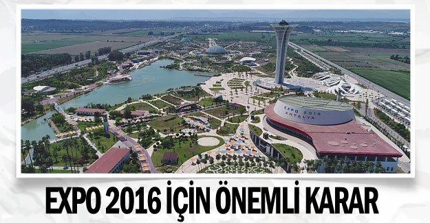 EXPO 2016 için önemli karar