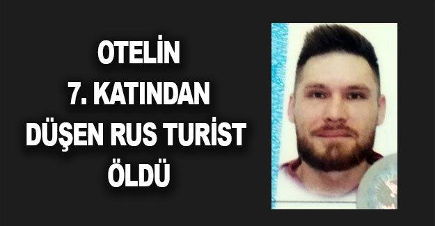 Otelin 7. katından düşen Rus turist öldü