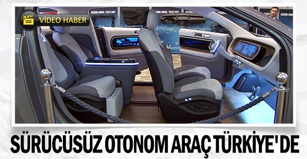 Sürücüsüz otonom araç Türkiye'de