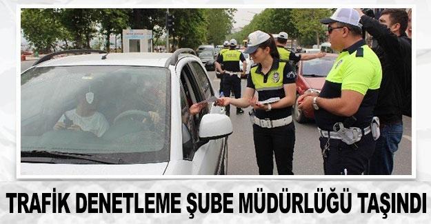 Trafik Denetleme Şube Müdürlüğü taşındı