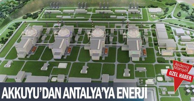 Akkuyu'dan Antalya'ya enerji