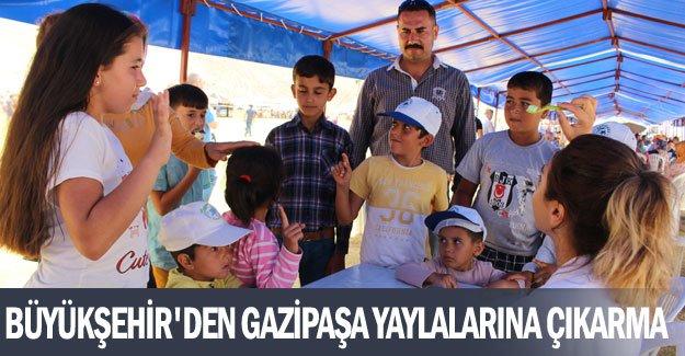 Büyükşehir'den Gazipaşa yaylalarına çıkarma