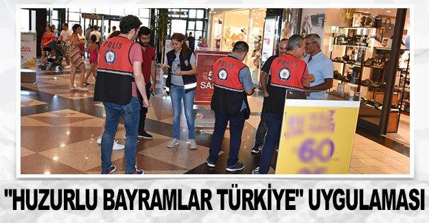 """""""Huzurlu Bayramlar Türkiye"""" uygulaması"""