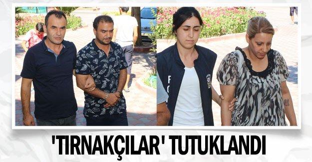 'Tırnakçılar' tutuklandı