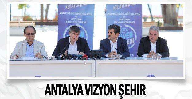 Antalya vizyon şehir
