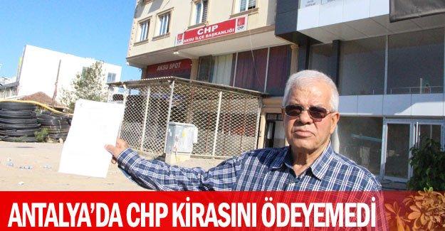Antalya'da CHP kirasını ödeyemedi
