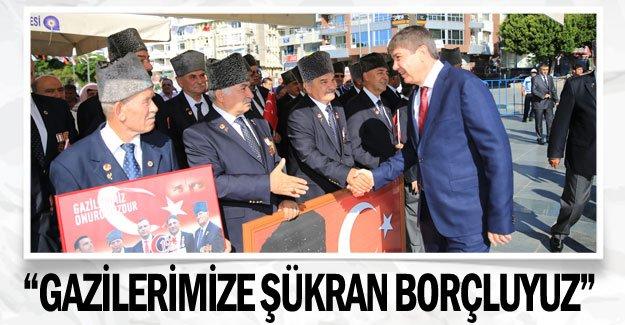 """""""Gazilerimize şükran borçluyuz"""""""