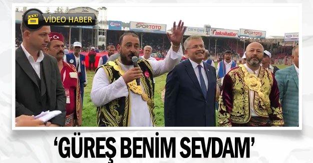 'GÜREŞ BENİM SEVDAM'