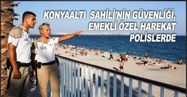 Konyaaltı Sahili'nin güvenliği, emekli özel harekat polislerde
