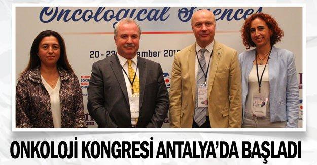Onkoloji Kongresi Antalya'da başladı