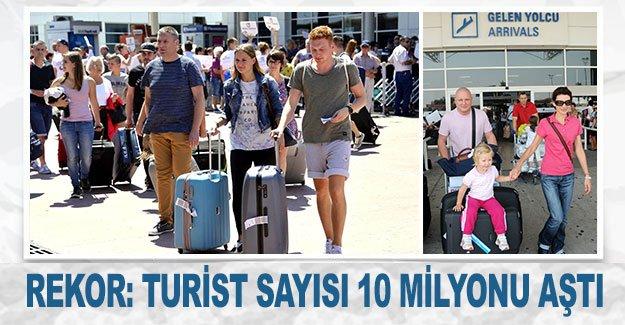Rekor: Turist sayısı 10 milyonu aştı