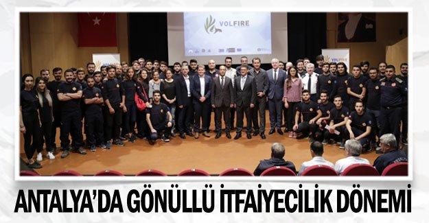 Antalya'da Gönüllü İtfaiyecilik dönemi