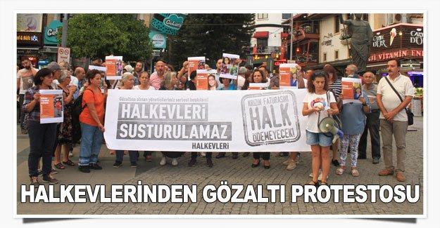 Halkevlerinden gözaltı protestosu