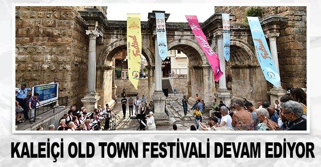 Kaleiçi Old Town Festivali devam ediyor