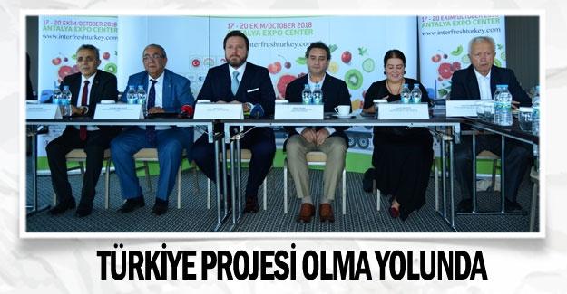 Türkiye projesi olma yolunda