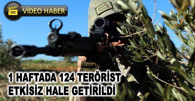 1 haftada 124 terörist etkisiz hale getirildi