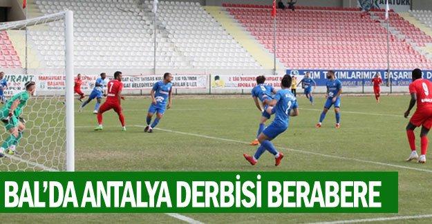 BAL'da Antalya derbisi berabere