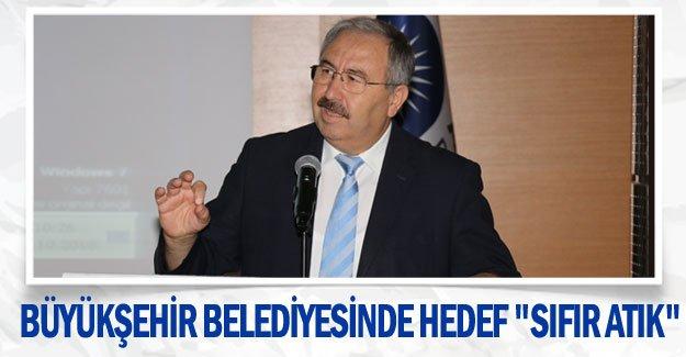 """Büyükşehir Belediyesinde hedef """"Sıfır Atık"""""""