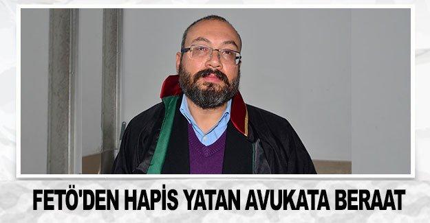 FETÖ'den 10,5 ay hapis yatan avukata beraat