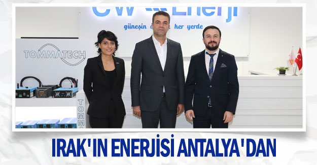 Irak'ın enerjisi Antalya'dan