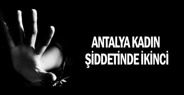 Antalya kadın şiddetinde ikinci