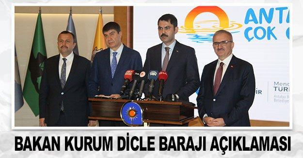 Bakan Kurum Dicle Barajı açıklaması