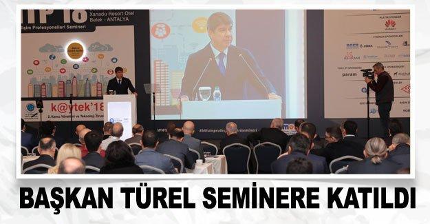 Başkan Türel seminere katıldı