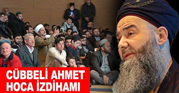 Cübbeli Ahmet Hoca izdihamı